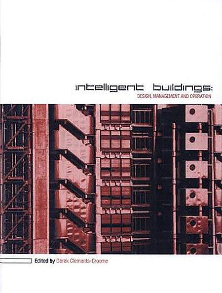 Intelligent Buildings Design Management And Operation - معرفی ۹ کتاب در زمینه هوشمندسازی ساختمان