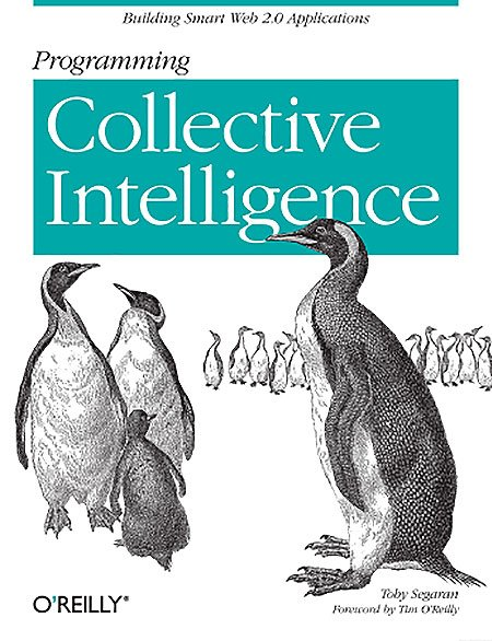 Programming Collective Intelligence Building Smart Web 2.0 Applications - Introducing 9 books on building intelligence