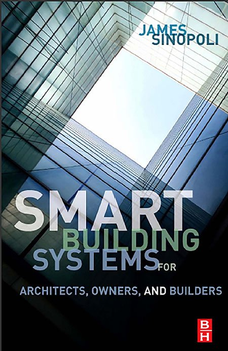 Smart Buildings Systems for Architects Owners and Builders - معرفی ۹ کتاب در زمینه هوشمندسازی ساختمان